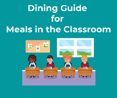 SNA Dining Guide for Meals in the Classroom