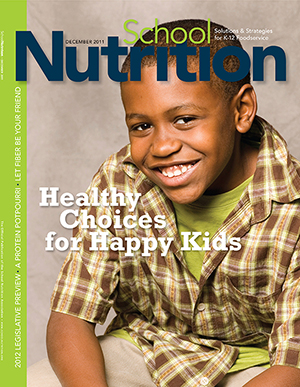 December 2011 issue of School Nutrition magazine