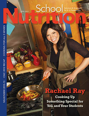 April 2012 issue of School Nutrition magazine