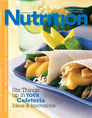 December 2012 issue of School Nutrition magazine
