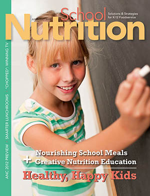 June/July 2012 issue of School Nutrition magazine