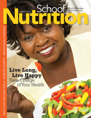 March 2013 issue of School Nutrition magazine