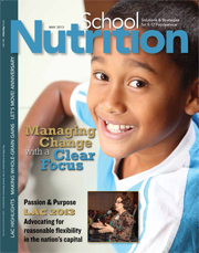 May 2013 issue of School Nutrition magazine