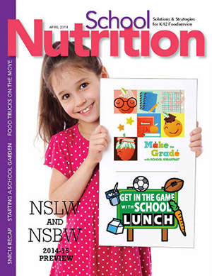 April 2014 issue of School Nutrition magazine