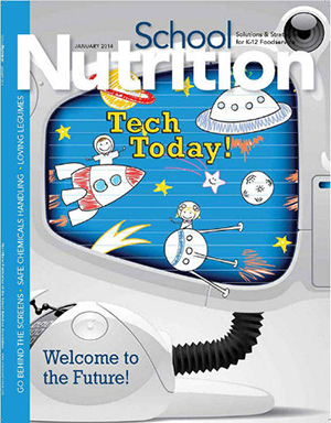 January 2014 issue of School Nutrition magazine