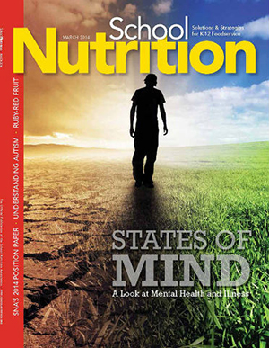 March 2014 issue of School Nutrition magazine