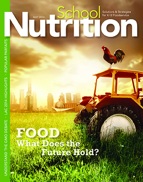 May 2014 issue of School Nutrition magazine