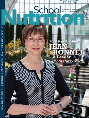 August 2015 issue of School Nutrition magazine