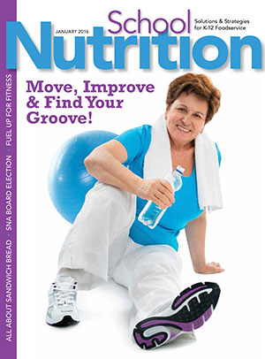 January 2016 issue of School Nutrition magazine
