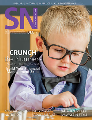 December 2017 issue of School Nutrition magazine