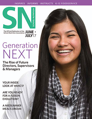 June-July 2017 issue of School Nutrition magazine