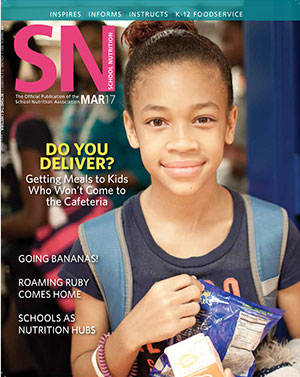 March 2017 issue of School Nutrition magazine