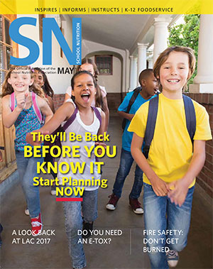 May 2017 issue of School Nutrition magazine