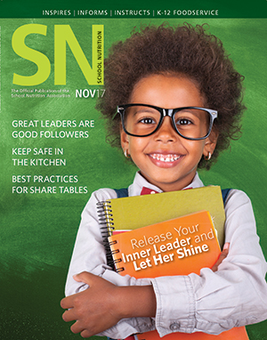 August 2017 issue of School Nutrition magazine