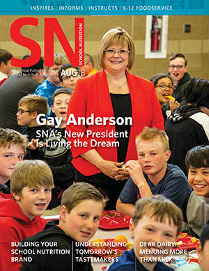 August 2018 issue of School Nutrition magazine