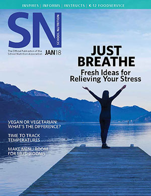 January 2018 issue of School Nutrition magazine