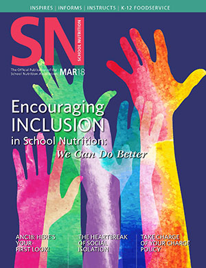 March 2018 issue of School Nutrition magazine