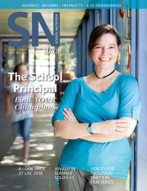 May 2018 issue of School Nutrition magazine