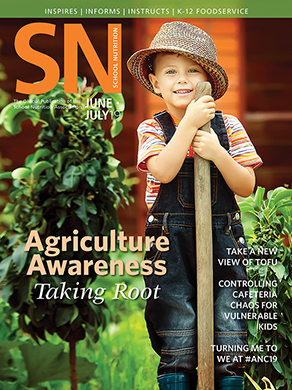 June/July 2019 Issue of School Nutrition Magazine
