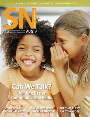 August 2019 issue of School Nutrition magazine
