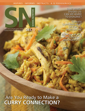 December 2019 issue of School Nutrition magazine