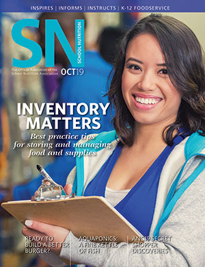 October 2019 issue of School Nutrition magazine