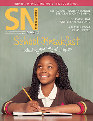 March 2020 issue of School Nutrition magazine
