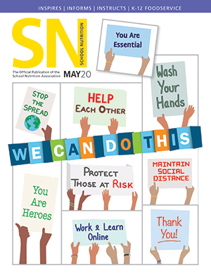 May 2020 issue of School Nutrition magazine