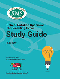SNA School Nutrition Specialist Credentialing Exam Study Guide