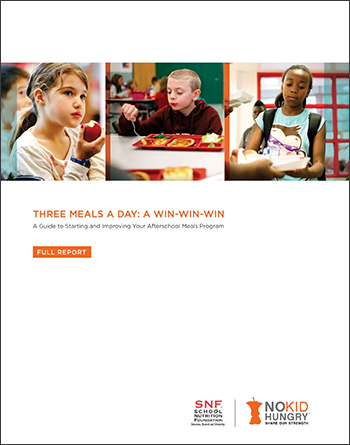 Three Meals A Day: A Win Win Win – A Guide to Starting and Improving Your Afterschool Meals Program