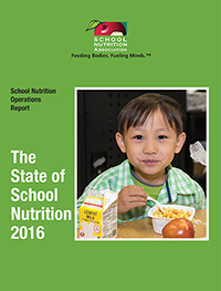 SNA's School Nutrition Operations Report: The State of School Nutrition 2016