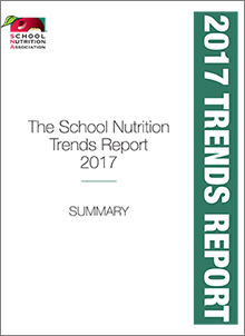 SNA's 2017 School Nutrition Trends Report