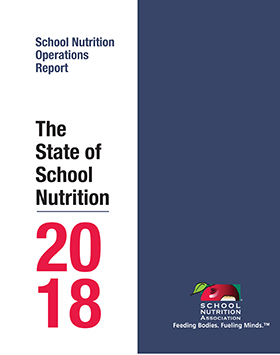 SNA's 2016 School Nutrition Operations Report: The State of School Nutrition