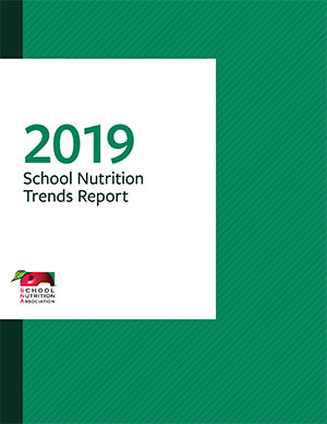 2019-School-Nutrition-Trends-Report