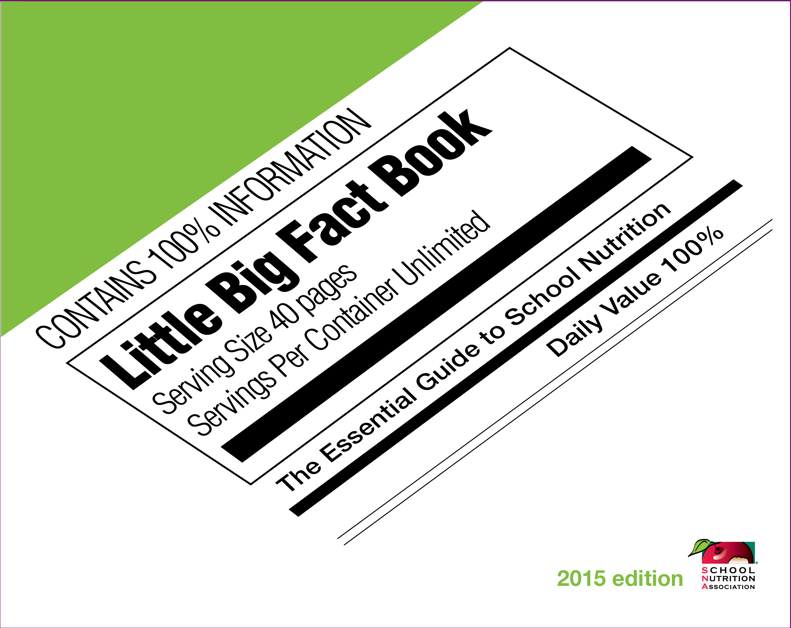 SNA's 2015 Little Big Fact Book