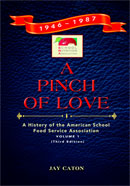SNA's Pinch of Love: The History of the American School Food Service Association