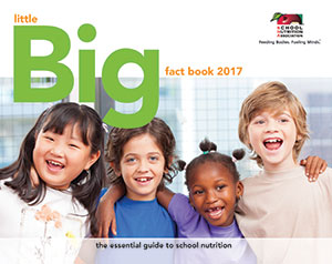 SNA's Little Big Fact Book: The Essential Guide to School Nutrition